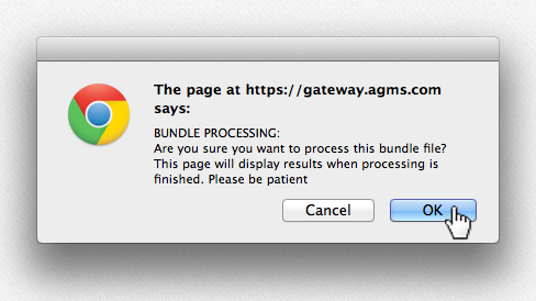 click OK to confirm the upload process for the AGMS Gateway batch bundle